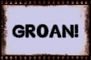 groan, move, grunt